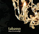 Tabasso - Time To Worship