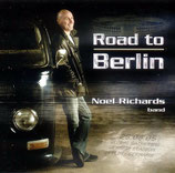 Noel Richards Band - Road To Berlin