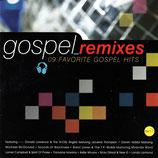 GOSPEL REMIXES : 9 Favorite Gospel Hits