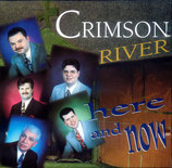 Crimson River - Here and now -