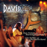 Don Potter & MorningStar-Band / Lilo Keller & Reithalle-Band - David