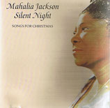 Mahalia Jackson - Silent Night (Songs For Christmas)