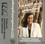 Elisabeth Hammer - Ich weiss mich geborgen