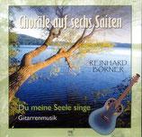Reinhard Börner - Choräle auf sechs Saiten