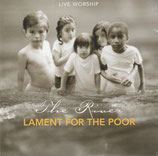 Live Worship : The River - Lament For The Poor Volume 3