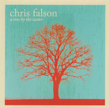 Chris Falson - A Tree By The Water