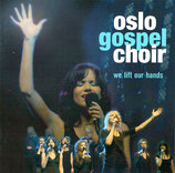 Oslo Gospel Choir - We Lift Our Hands