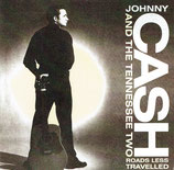Johnny Cash And The Tennessee Two - Roads Less Travelled