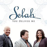 Selah : You Deliver Me