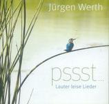 Jürgen Werth - Psst ... Lauter leise Lieder