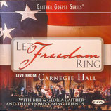 Gaither Homecoming - Let Freedom Ring