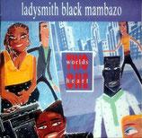 Ladysmith Black Mambazo - Two Worlds One Heart