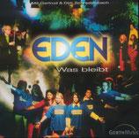 EDEN - Was bleibt