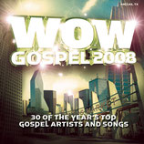 WOW Gospel 2008 : 30 of The Year's Top Gospel Artists And Songs (2-CD)