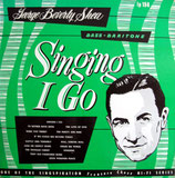 George Beverly Shea - Singing I Go