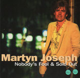 Martyn Jospeh - Nobody's Fool & Sold Out 2-CD
