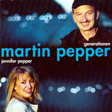 Martin Pepper & Jennifer Pepper - Generationen