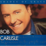 Bob Carlisle - Shades Of Grace