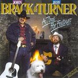 John Brack & Jeff Turner - A Time For Feelings (feat. Billy Walker)