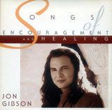 Jon Gibson - Songs of Encouragement and Healing
