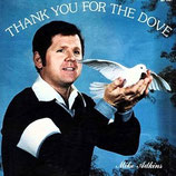 Mike Adkins - Thank You For The Dove