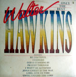 Walter Hawkins - Only The Best