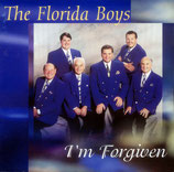 Florida Boys - I'm Forgiven -