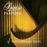 Simon Bernard-Smith - Praise Him On The Panpipes