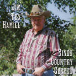 Jim Hamill - Sings Country Gospel