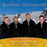 Kastelruther Männerquartett - Weihnachtsfrieden