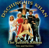 Dschinghis Khan - The Jubilee Album (Hits and Rarities)