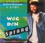 Werner Hoffmann - Wag den Sprung