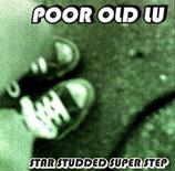 Poor Old Lu -  Star Studded Super Step