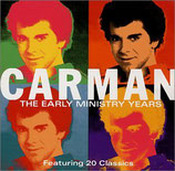 Carman - The Early Ministry Years 2-CD