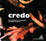 Uwe Steinmetz, saxophone & David Plüss, piano : credo