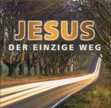 Zionssänger - Jesus der einzige Weg