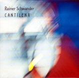 Rainer Schwander - Cantilena