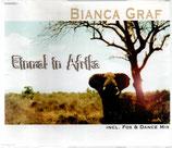 BIANCA GRAF : Einmal in Afrika (inc. Fox & Dance Mix)