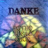 Botho Lucas Chor - Danke