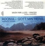 Jugendchor Adonia - Adonia-Gott min Herr