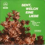 Doris Loh, Margret Birkenfeld, Siegfried Fietz - Seht, welch eine Liebe
