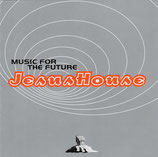 Jesus House : Music For The Future
