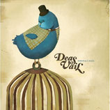 Deas Vail - Birds And Cages