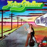 Heinz Günther - Ein Weg