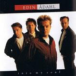 Edin Adahl - Into My Soul