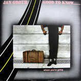 Jan Groth - Good To Know...