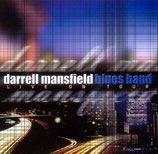 Darrell Mansfield Blues Band - Live On Tour