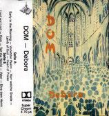 DEBORA - Dom
