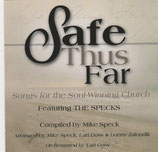 Safe Thus Far - Songs for the Soul-Winning Church feat. THE SPECKS