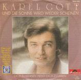 Karel Gott - Und die Sonne wird wieder scheinen